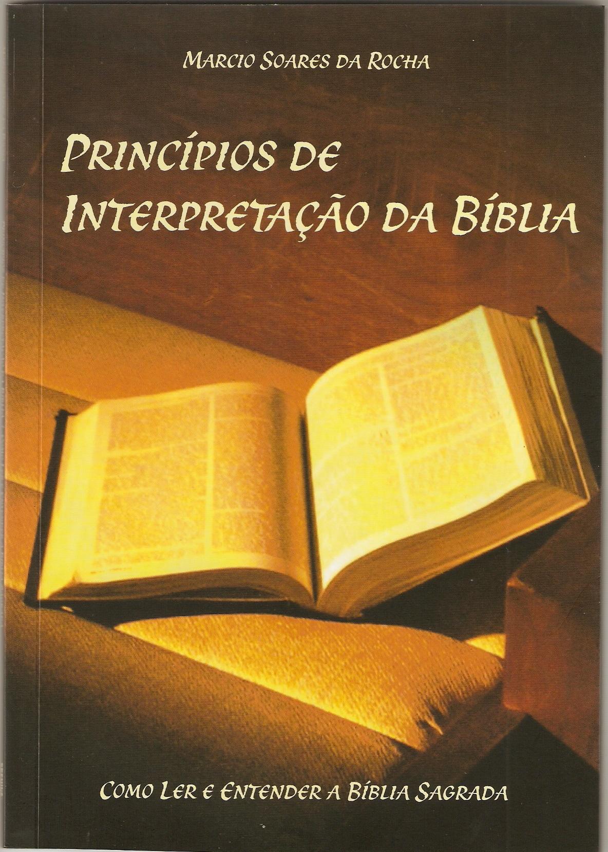 """Livro """"Princípios de Interpretação da Bíblia"""", agora à venda pela Bookstant.com"""